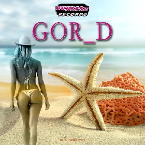 Gor_D   –  Come on Girls   (BUNKERZ073)
